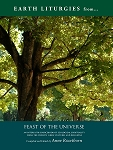 Feast of the Universe: EARTH LITURGIES e-Book