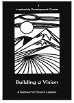 Building a Vision