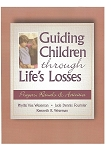 Guiding Children Through Life's Losses (e-Book)