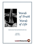 Words of Truth -- Words of Life [Lent]