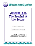 WorkshopCycles: Jeremiah -- The Prophet and The Potter