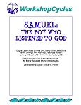 WorkshopCycles: Samuel -- The Boy Who Listened to God