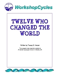WorkshopCycles: Twelve Who Changed The World