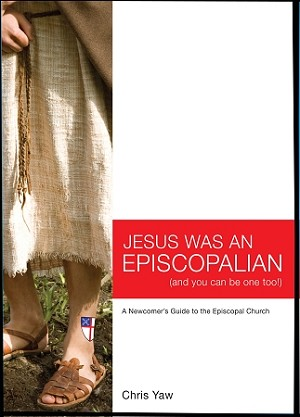 Jesus Was An Episcopalian