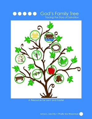 God's Family Tree [Lent & Easter] (Book)
