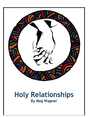 Holy Relationships