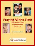 Praying All the Time: Using Children's Books to Explore Ways to Pray