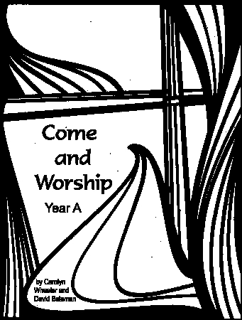 Come and Worship: Lectionary-based Children's Chapel