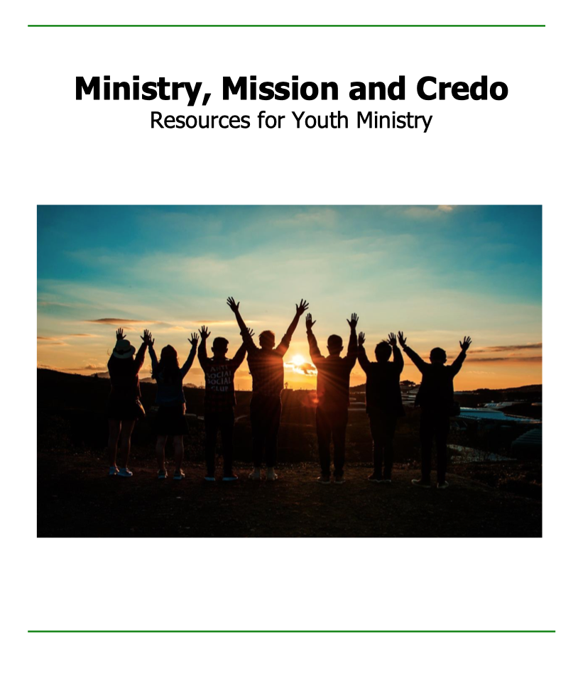 Ministry, Mission and Credo: A Resource for Youth Ministry
