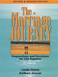 Marriage Journey: Preparations and Provisions for Life Together