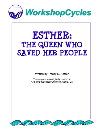 WorkshopCycles: Esther- The Queen Who Saved Her People