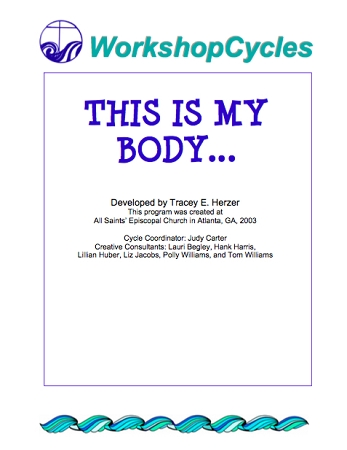 WorkshopCycles: This is My Body