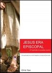 Jesus Era Episcopal (Spanish edition)