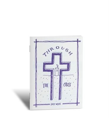 Through the Cross (Lent booklet)