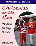 Christmas on the Run: Handouts for Busy Parents