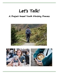 Let's Talk: A Project-Based Youth Ministry Resource