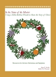 In the Name of the Master: Advent, Christmas & Easter (Book)
