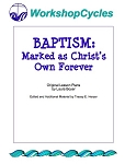 WorkshopCycles: Baptism--Marked as Christ's Own Forever